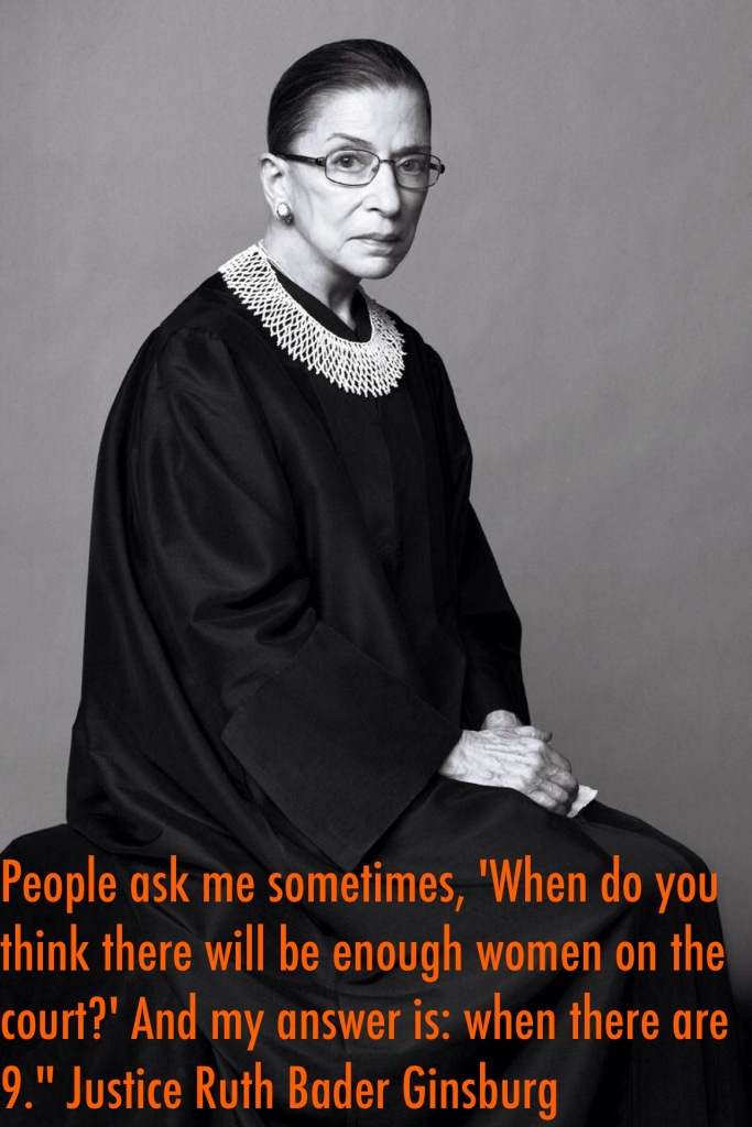 Justice Ruth Bader Ginsburg quote